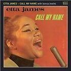 Etta James - Call My Name (2011)