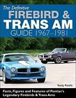 Def Firebird and Trans Am Guide: 1967-1969 by Rocky Rotella (Hardback, 2016)