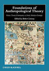 Foundations of Anthropological Theory: from Classical Antiquity to Early Modern Europe by John Wiley and Sons Ltd (Hardback, 2010)