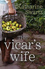 The Vicar's Wife by Katharine Swartz (Paperback, 2013)