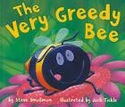 The Very Greedy Bee by Steve Smallman (Paperback / softback, 2010)