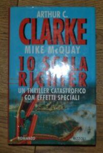 CLARKE MCQUAY - 10 SCALA RICHTER -  ED:RIZZOLI  LA SCALA - ANNO: 1997 (OF)