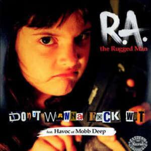 R-A-The-Rugged-Man-Don-039-t-Wanna-Fuck-Wit-12-034-Vinyl-Schallplatte-146546