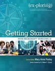 Exploring Getting Started with Microsoft Windows 10 by Robert T. Grauer, Mary Anne Poatsy (Paperback, 2015)