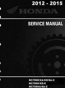 honda 2012 2013 2014 2015 nc700 nc750 service manual in 3 ring rh ebay com honda nc750x service manual honda nc750x user manual pdf