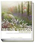 Meine Vision wird Garten von Peter Janke (2012, Kunststoffeinband)