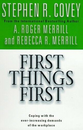 1 of 1 - First Things First by Covey, Stephen R. 0684858401 The Cheap Fast Free Post