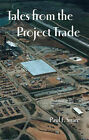 Tales from the Project Trade by Paul Snare (Paperback, 2002)