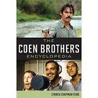 The Coen Brothers Encyclopedia by Lynnea Chapman King (Hardback, 2014)