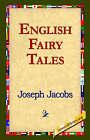 English Fairy Tales by Joseph Jacobs (Hardback, 2006)