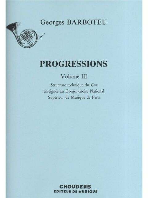 Georges Barboteu Progressions Volume 3 Learn to Play MUSIC BOOK French Horn