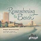 Remembering the Beach (CD, Mar-2013, Mark Custom Recording)
