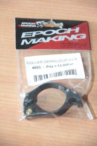-/> Collier pour derailleur avant EPOCH MAKING MTB .. NEUF : Pour Velo VTT