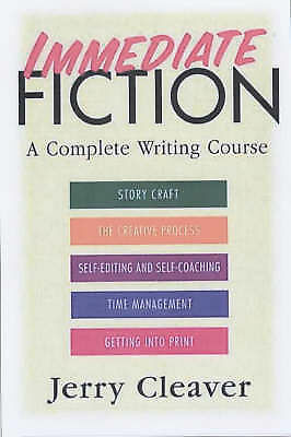 Immediate Fiction: A Complete Writing Course by Jerry Cleaver (Hardback,  2002) for sale online | eBay
