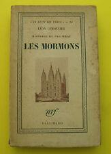 Les Mormons - Histoire du Far-West ( USA )  - L Lemonnier - 1948