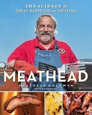 Meathead: The Science of Great Barbecue and Grilling, Blonder, Greg, Goldwyn, Me