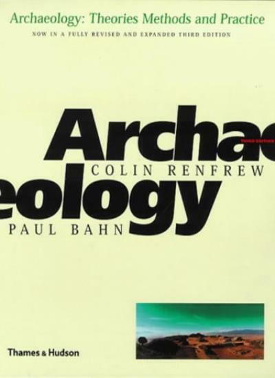 Archaeology: Theories, Methods and Practice By Colin Renfrew, P .9780500281475