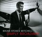 Simply Broadway [Digipak] by Brian Stokes Mitchell (CD, Oct-2012, Ellington Music)