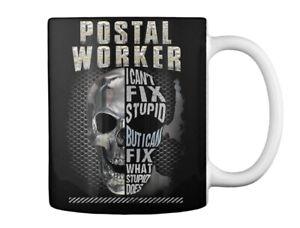 Postal Worker Cant Fix Stupid Gift Coffee Mug