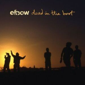 Elbow-Dead-in-the-Boot-New-CD-UK-Import