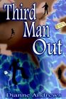 Third Man out 9781420832884 by Dianne Andrews Book