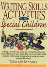 Writing Skills Activities for Special Children by Darlene Mannix (Paperback, 2004)