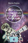 A User's Guide to the Meade Lxd55 and Lxd75 Telescopes by Martin Peston (Paperback, 2007)