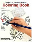 The Periodic Table of Elements Coloring Book by Teresa Bondora (Paperback / softback, 2010)