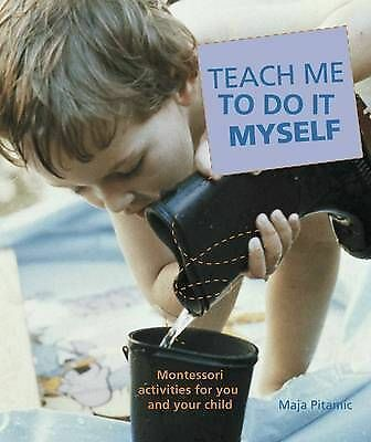 1 of 1 - Teach Me to Do it Myself, Maja Pitamic, Good Condition Book, ISBN 9781405307017