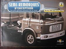 FASCICULE   7 SEMI REMORQUES D'EXCEPTION BERLIET TBH 280 / GROUPE SARENS