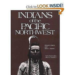 Indians of the Pacific Northwest : A History Hardcover Robert H. Ruby