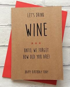 Image Is Loading Personalised Birthday Card Let 039 S Drink Wine