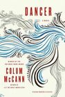 Dancer by Colum McCann (Paperback / softback, 2015)