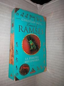RAMSES-LA-DIMORA-MILLENARIA-Christian-Jacq-Mondadori-1998-I-miti-romanzo-libro