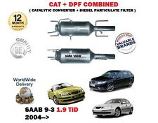 FOR SAAB 9-3 1.9TDI TiD 2004-  CATALYTIC CAT + DIESEL PARTICULATE FILTER DPF