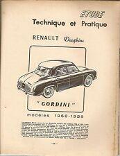 REVUE TECHNIQUE AUTOMOBILE 167 RTA 1960 RENAULT DAUPHINE GORDINI R1091 1958 1959