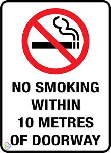 NO SMOKING WITHIN 10 METRES OF DOORWAY VARIOUS SIZES SIGN /& STICKER OPTIONS