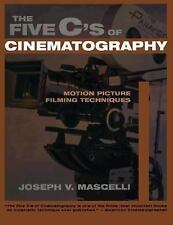 The Five C's of Cinematography : Motion Picture Filming Techniques by Joseph...