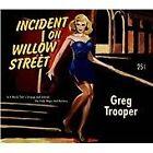 Greg Trooper - Incident on Willow Street (2013)