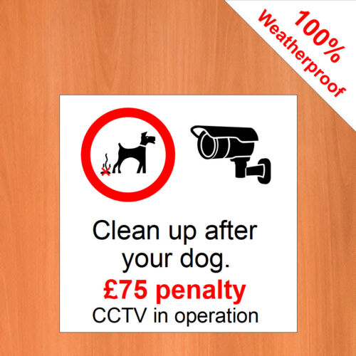 """3 x Clean up after your dog £75 CCTV in operation Dog fouling sticker 9535 6/"""""""
