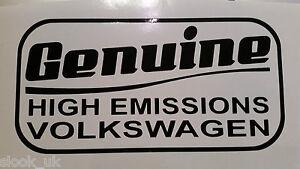 Genuine-High-Emissions-Volkswagen-Sticker-VW-Lupo-Touran-Tiguan-Beetle-Sharan-Up