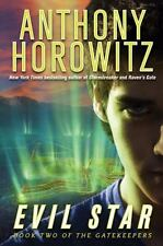 Evil Star (The Gatekeepers, Book Two) - New - Horowitz, Anthony - Hardcover