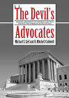 The Devil's Advocates: Greatest Closing Arguments in Criminal Law by Michael S Lief, H Mitchell Caldwell (CD-Audio, 2006)