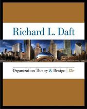 Organization Theory and Design by Richard L. Daft (2015, Hardcover)
