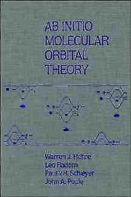 AB INITIO Molecular Orbital Theory by Hehre, Warren J. -ExLibrary
