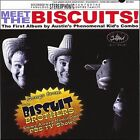 Meet the Biscuits by Biscuit Brothers (CD, 2007, Biscuit Brothers)
