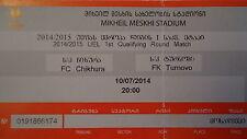 TICKET UEFA EL 2014/15 FC Chikhura - FK Turnovo