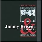 Jimmy Briscoe & the Beavers - Flame Still Burns (2010)