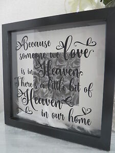 Black Box Frame Gift Because Someone We Love Is In Heaven