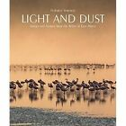 Light and Dust: Images and Stories from the Wild of East Africa by Federico Veronesi (Hardback, 2015)